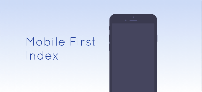 Mobile First: The New Direction of Indexing on Google